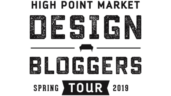 High Point Market 2019 Spring Design Bloggers Tour